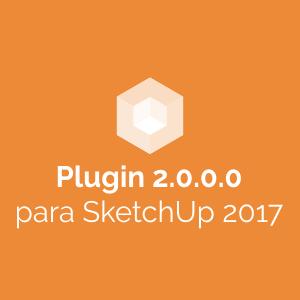 Plugin 2.0.0.0 para SketchUp 2017