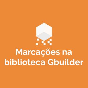 Marcações na Biblioteca Gbuilder