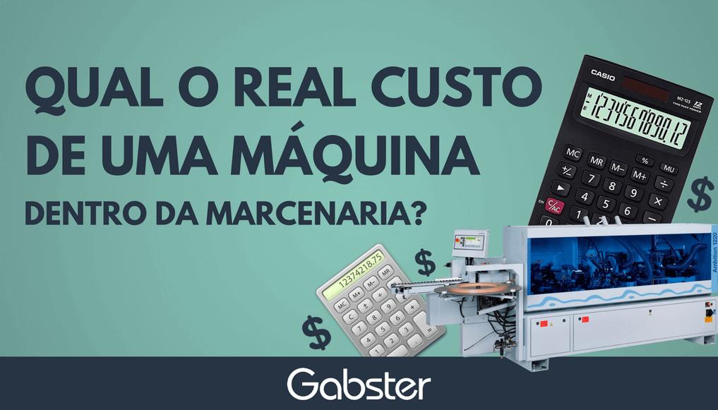 Qual o real custo de uma máquina dentro da marcenaria?