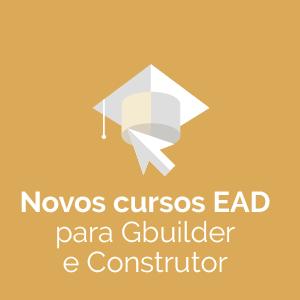 Novos cursos EAD para Biblioteca Gbuilder e Construtor de Componentes