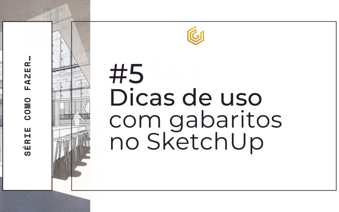 3 Dicas de uso dos blocos inteligentes no SketchUp