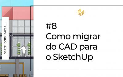 Como migrar de CAD para SketchUp