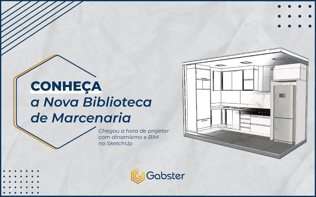 Webinar Gabster – Blocos SketchUp para marcenarias