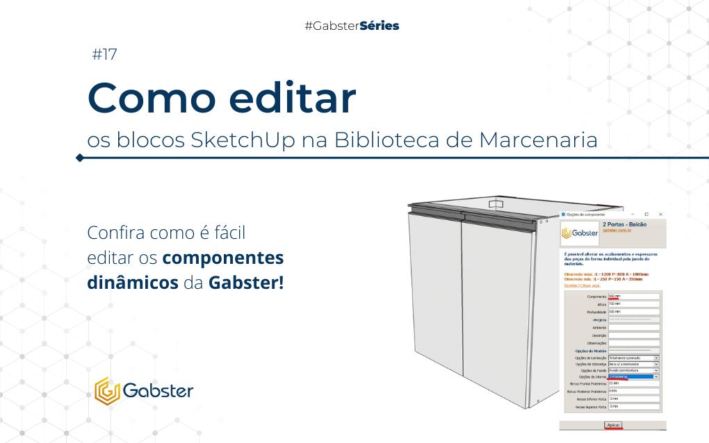 Como editar os blocos SketchUp na Biblioteca de Marcenaria