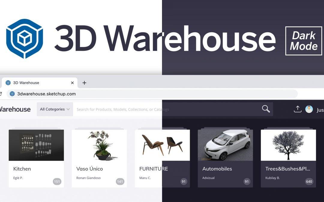 Apresentando a visualização em modo escuro para 3D Warehouse