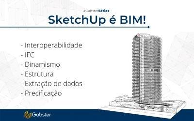 O SketchUp é BIM! E você ainda não sabe?