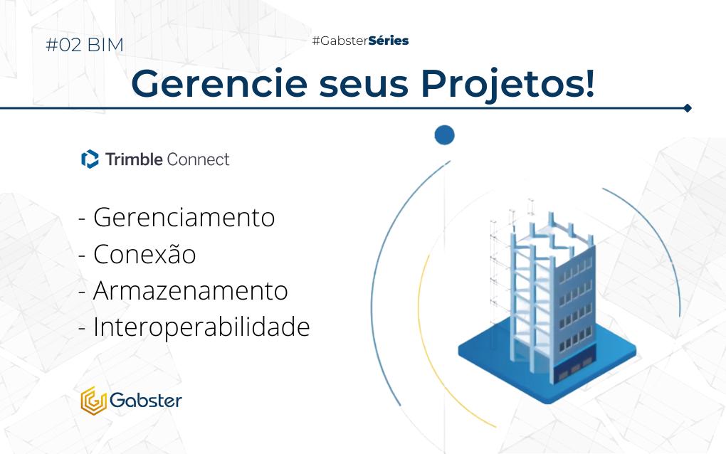 Gerencie seus projetos no Trimble Connect